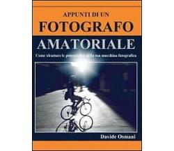 Appunti di un fotografo amatoriale di Davide Osmani,  2020,  Youcanprint