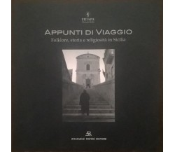 Appunti di viaggio. Folklore, storia e religiosità in Sicilia (2005) Ca