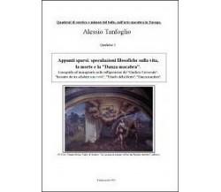 Appunti sparsi: speculazioni filosofiche, Alessio Tanfoglio,  2012,  Youcanprint