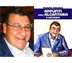 Appunti sull' Alcantara e dintorni (autografato dall'autore) - Rodolfo Amodeo