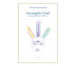 Arcangelo Uriel di Michele Francesco Izzo,  2019,  Youcanprint