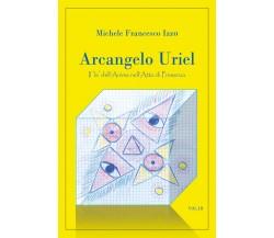 Arcangelo Uriel di Michele Francesco Izzo,  2021,  Youcanprint