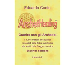 ArchetHealing,  di Edoardo Conte,  2018,  Youcanprint