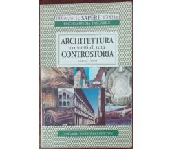 Architettura concetti di una controstoria - Bruno Zevi - Newton, 1994 - A