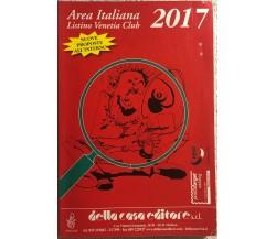 Area italiana Listino Venetia Club 2017 di Aa.vv.,  2017,  Della Casa Editore
