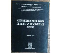 Argomenti di semiologia di medicina tradizionale cinesi-Gori -Compositori,1994-R