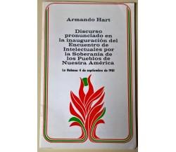 Armando Hart - Discurso ... Intelectuales Nuestra America- 1981 La Habana - L