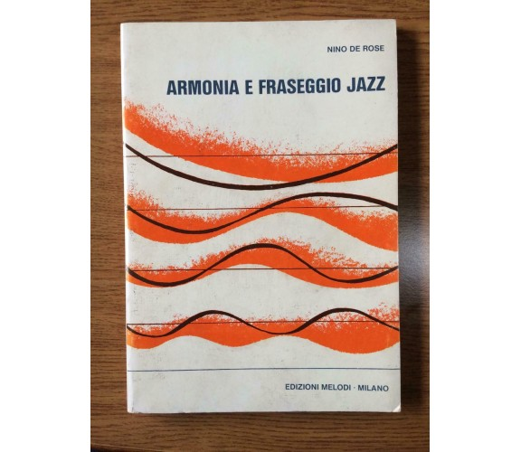 Armonia e fraseggio jazz - Nino De Rose - Melodi - 1981 - AR
