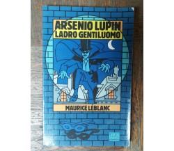 Arsenio Lupin, ladro gentiluomo - Leblanc - Arnoldo Mondadori Editore,1993 - R