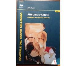 Arsura d'amuri - Alfio Patti - Bonanno - 2013 - M