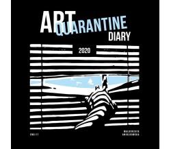 Art Quarantine Diary 2020 di Malgorzata Aniolkowska,  2020,  Youcanprint