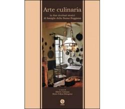 Arte culinaria in due ricettari storici di famiglie della Bassa Reggiana