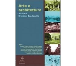 Arte e architettura di G. Zandonella Maiucco,  2012,  Youcanprint