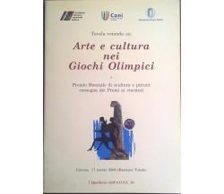 Arte e cultura nei Giochi Olimpici (I quaderni dell'AONI 10) 2006 Ca