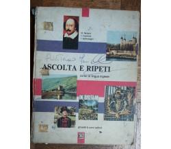Ascolta e ripeti - AA.VV. - Ghisetti & Corvi editori,1970 - R