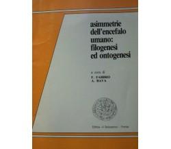 Asimmetrie dell'encefalo umano: Filogenesi ed Ontogenesi di Fabbro - Bava,  199