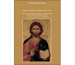 Aspetti cristologici nel Dialogo con Trifone, Cinzia Randazzo,  2016,  Youcanp.