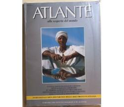 Atlante alla scoperta del mondo Agosto 1984 di Aa.vv., 1984, Istituto Geografico