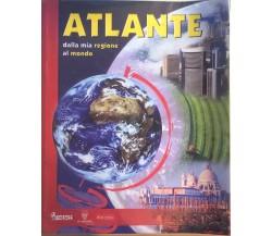 Atlante dalla mia regione al mondo di Aa.vv., 2008, Il Capitello