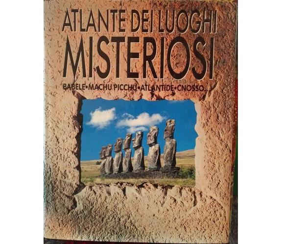 Atlante dei luoghi misteriosi,Babele,Machu Picchu,Atlantide,Cnosso- J.Westwood-S
