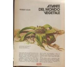 Atlante del mondo vegetale di Herbert Edlin,  1973,  Epoca