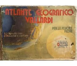 Atlante geografico Vallardi per le scuole medie di Aa.vv.,  Editore Antonio Vall