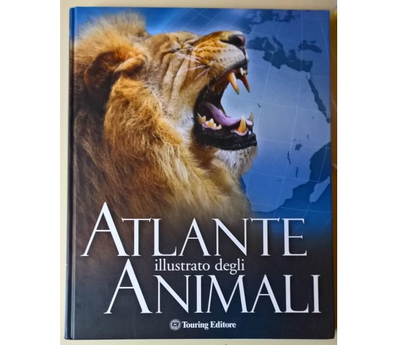 Atlante illustrato degli animali - Weldon Owen - 2009, Touring - L