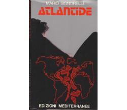Atlantide- Mario Signorelli,  1973,  Edizioni Mediterranee 1° edizione
