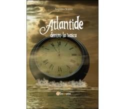 Atlantide dentro la vasca di Augusto Scano,  2015,  Youcanprint