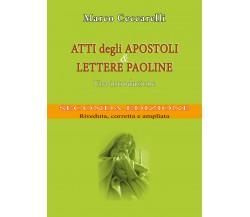Atti degli Apostoli e Lettere paoline. Una introduzione - seconda edizione di Ma