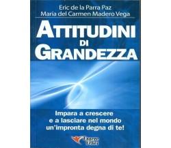 Attitudini Di Grandezza (Eric De La Parra Paz / Maria Del Carmen Madero