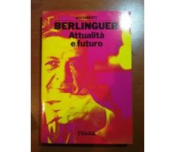 Attualità e futuro - Berlinguer - L'unità - 1989 - M
