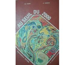 Au Seuil du 2000 - Parri, Dubois - 1988 - Paccagnella - lo