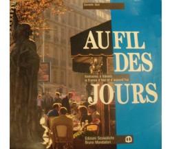 Au fil des jours - Itinéraires à travers la France d'hier et d'aujourd'hui