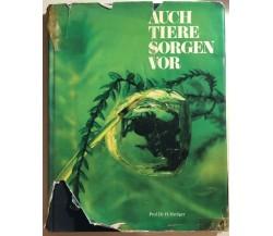 Auch Tiere sorgen vor di Prof. Dr. H.hediger, 1973, Zurich Versicherungs-gesells