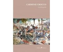 Autobiografia  di Carmine Crocco,  2019,  Ali Ribelli Edizioni