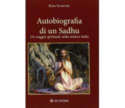 Autobiografia di un Sadhu. Un viaggio spirituale nella mistica India - ER