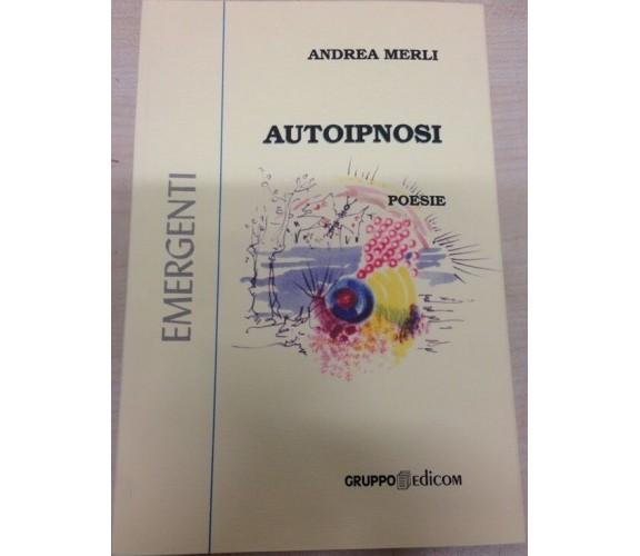 Autoipnosi - Andrea Merli,  2001,  Gruppo Edicom
