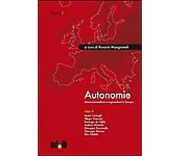 Autonomie. Micronazionalismi e regionalismi in Europa - R. Mangiameli
