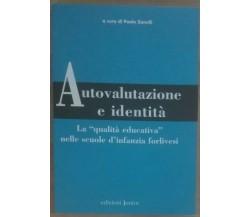 Autovalutazione e identità - Paolo Zanelli - Edizioni Junior,200 - A