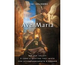 Ave Maria di Luigi Solidoro,  2021,  Youcanprint