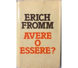 Avere o essere di Erich Fromm, 1977, Edizioni CDE SPA
