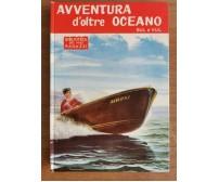 Avventura d'oltre oceano - Sul e Vul - Salani - 1963 - AR