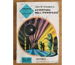 Avventura nell'iperspazio - J. W. Campbell jr. - Mondadori - 1965 - AR