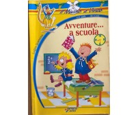Avventure... a scuola di Luigino Quaresima, 2002, Raffaello Editrice