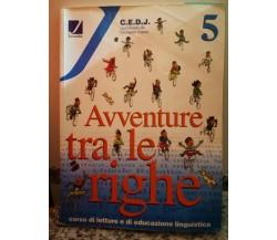 Avventure tra le righe 5 di G. Gaeta,  2001,  Juvenilia -F