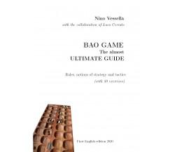 BAO GAME - The ultimate guide di Nino Vessella,  2020,  Youcanprint