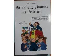 BARZELLETTE E BATTUTE SUI POLITICI - TANO CORROTTO - LIBERAMENTE - 2011 - M