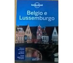 BELGIO E LUSSEMBURGO GUIDA TURISTICA (LONELY PLANET) Ca