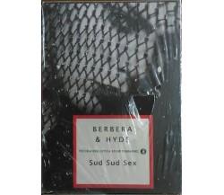 BERBERA/HYDE- SUD SUD SEX - COFANETTO 2 VOL - MONDADORI - EROTICO